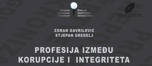 Profesija izmedu korupcije i integriteta