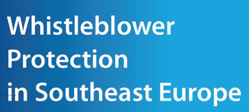 Zaštita uzbunjivača u Jugoistočnoj Evropi